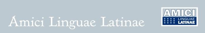 AMICI LINGUAE LATINAE